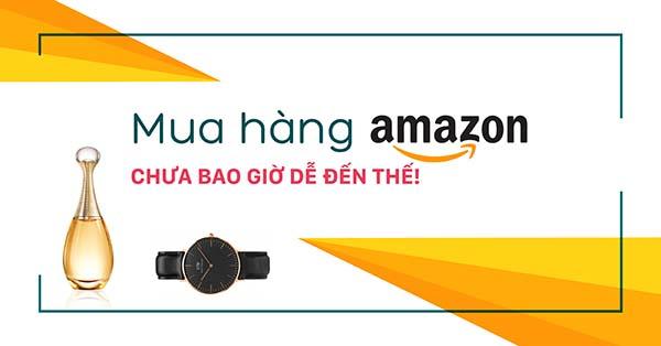 Mua hộ hàng Amazon uy tín