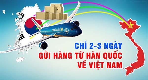 Gửi hàng từ Hàn Quốc về Việt Nam giá rẻ