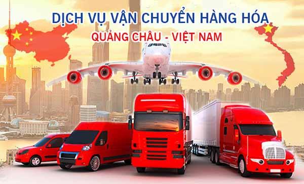 Vận chuyển hàng Quảng Châu về Việt Nam