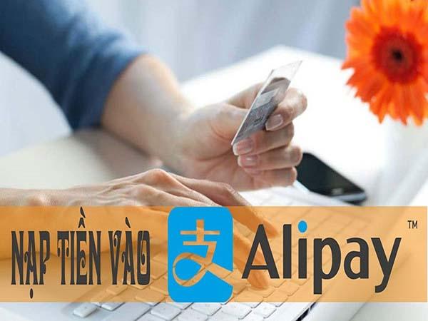 Nạp tiền vào tài khoản Alipay
