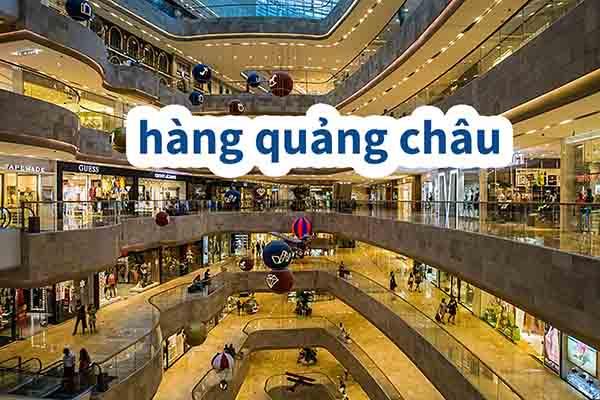Nhập hàng Quảng Châu tại chợ đầu mối