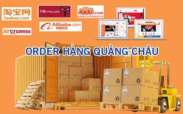 Order hàng Quảng Châu online