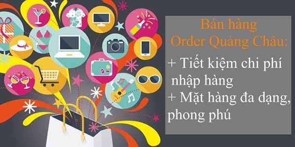 Bán hàng order Quảng Châu