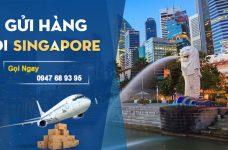 Dịch vụ gửi hàng đi Singapore giá rẻ nhận hàng nhanh