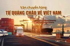 Vận chuyển hàng Quảng Châu về Việt Nam an toàn giá rẻ