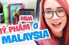 Mua mỹ phẩm ở Malaysia cần lưu ý điều gì?