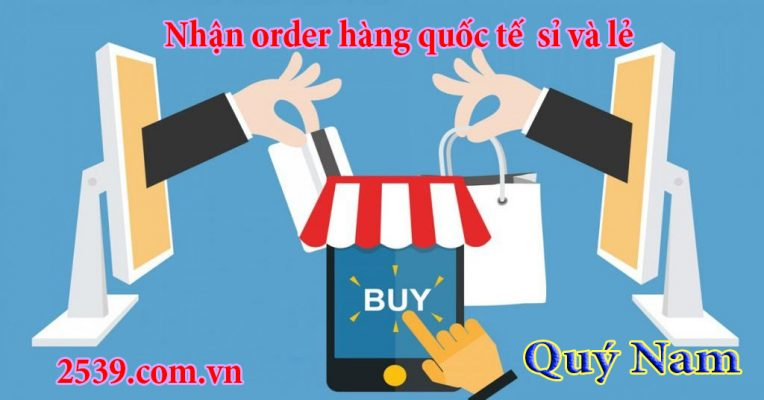 Quý Nam nhận order lẻ cho đến order sỉ số lượng lớn