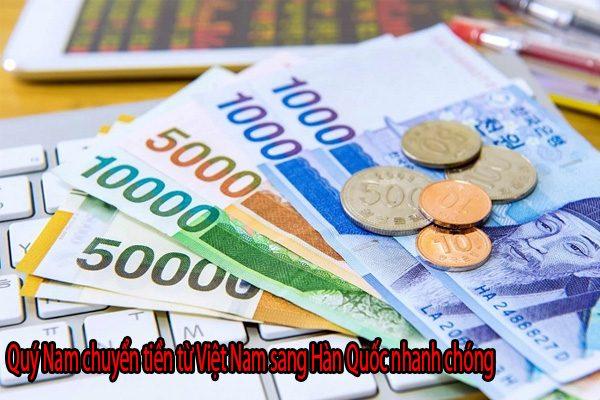Chuyển tiền đi Hàn Quốc thông qua dịch vụ của Quý Nam