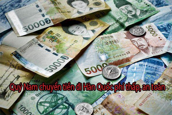 Quý Nam chuyển tiền đi Hàn Quốc an toàn