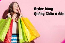 Chia sẻ mẹo hay giúp bạn buôn hàng Quảng Châu hiệu quả