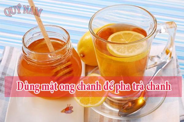 Dùng mật ong chanh để pha trà chanh