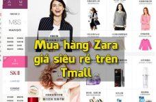 Tmall Zara: mua hàng Zara giá siêu rẻ trên Tmall