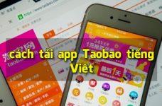 1688 app là gì? Hướng dẫn chi tiết cách tải app Taobao tiếng Việt