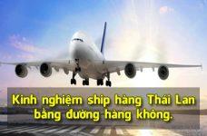 Kinh nghiệm ship hàng Thái Lan bằng đường hàng không