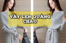 Top 5 váy len Quảng Châu cực xinh mà chị em nào cũng thích